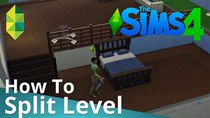 The sims 4 tutorial how to split level youtube for How to make a second floor on sims freeplay