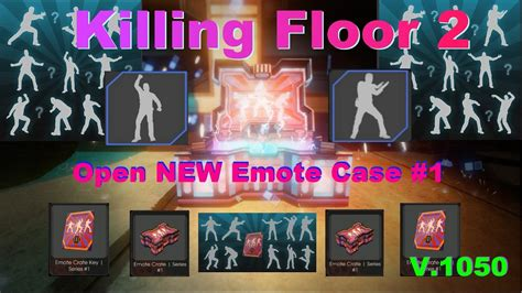 killing floor 2 emotes killing floor 2 open new cases emote 1 youtube