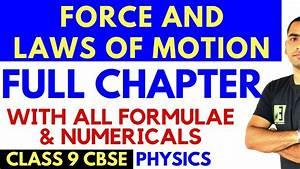 Force And Laws Of Motion  Full Chapter