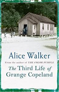 Third Of Life : the third life of grange copeland alice walker the official website for the american ~ Orissabook.com Haus und Dekorationen