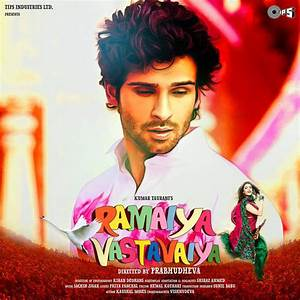 Ramaiya Vastavaiya (2013) Mp3 Songs - Bollywood Music