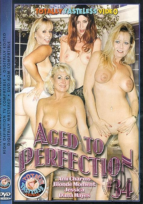 Aged To Perfection 34 Totally Tasteless Unlimited