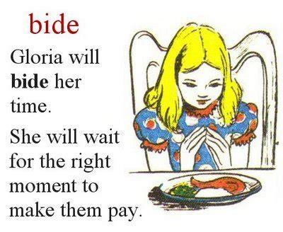 Define Bide Today S Word Is Bide Scholarship Cc