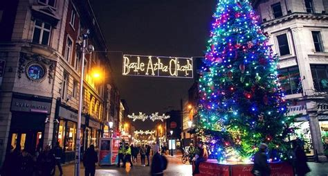 life university christmas lights 2017 this year 39 s 39 switch on event 39 will see dublin come to life