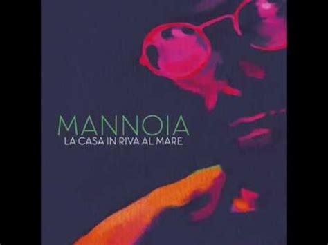 Fiorella Mannoia La Casa In Riva Al Mare by Fiorella Mannoia La Casa In Riva Al Mare