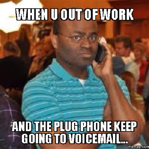 when phone goes to voicemail home memes