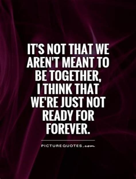 Being Together Forever Quotes Quotesgram