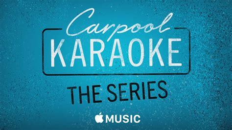 Apple Music — Carpool Karaoke The Series — Coming Soon