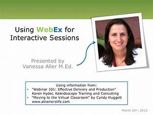 Using WebEx for Interactive Virtual Sessions
