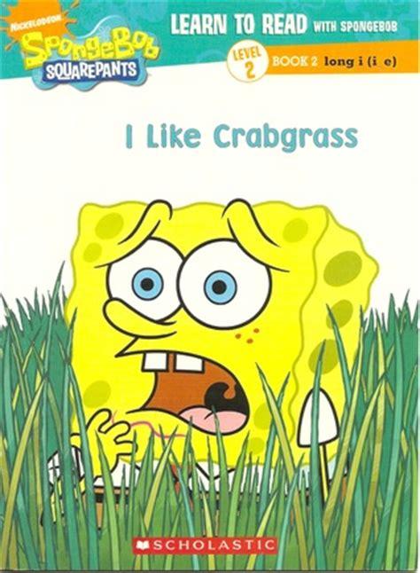 crabgrass learn  read  spongebob level    joelle murphy reviews
