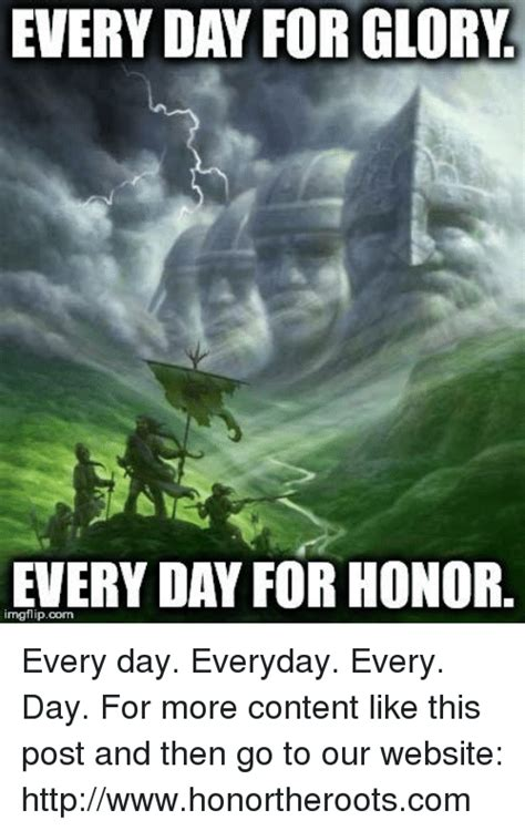 For Honor Memes - everyday for glory every day for honor every day everyday every day for more content like this