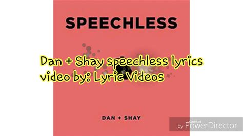 Dan + Shay Speechless Lyrics Youtube