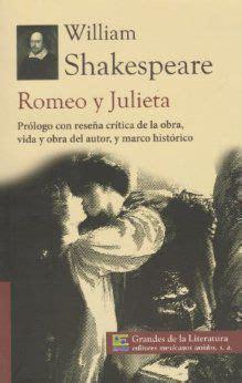 romeo y julieta de william shakespeare rese 241 a