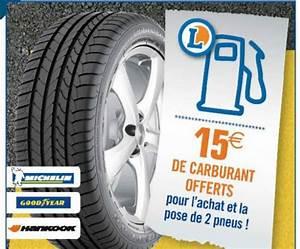 Prix Montage Pneu Leclerc : centre auto leclerc pneus 15 carburant offert ~ Medecine-chirurgie-esthetiques.com Avis de Voitures