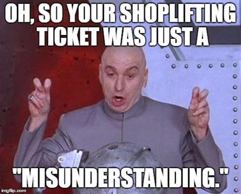 Shoplifting Meme - dr evil laser meme imgflip