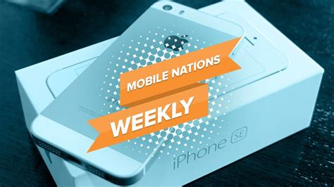 mobile nations weekly holomazing imore