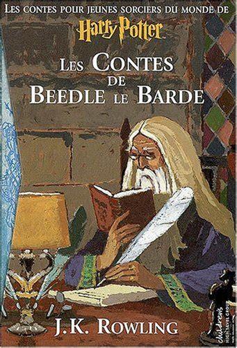 b01ejm87bs les contes de beedle le contes de beedle le barde les von rowling joanne k