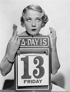 It's Friday the 13th! Whether 13 is your lucky number or ...
