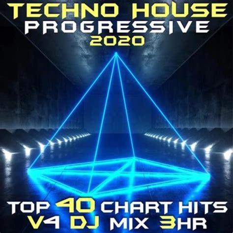 Lagu dangdut house terbaru 2018, lagu house music terbaru, house musik indonesia terpopuler. Techno House Progressive 2020 Top 40 Chart Hits, Vol. 4 DJ Mix 3Hr (2020) mp3