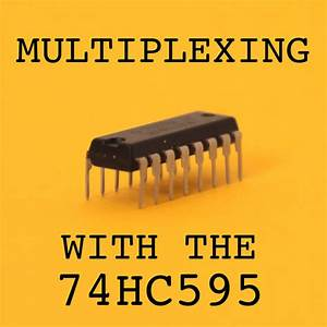 Multiplexing With Arduino And The 74hc595  14 Steps  With Pictures