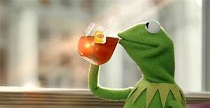 Meme Creator - Kermit the frog ( Thats none of my business ...