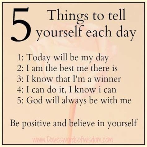 5 things to tell yourself each morning quotes positive