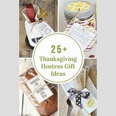Thanksgiving Hostess Gift Ideas  The Idea Room