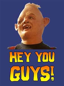 SLOTH! - HEY YOU GUYS by tardisbabes | The Goonies ...