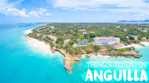 Things You Can't Miss When Visiting Anguilla