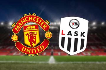 Manchester United Vs LASK: (Match Preview, Kick-off, Team ...