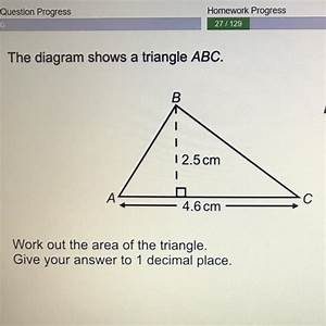 The Diagram Shows A Triangle Abc  B Not Drawn Accurate 12