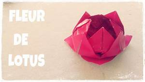 Fleur De Papier : comment faire une fleur de lotus en papier youtube ~ Farleysfitness.com Idées de Décoration