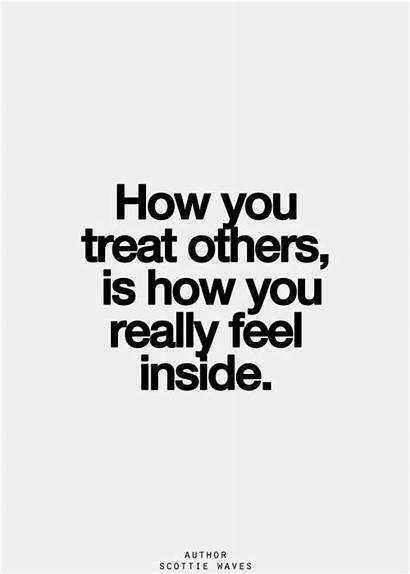 Treat Others Quotes Quotesgram