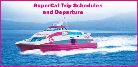 2go Boat Schedule by 2go Supercat Ferries 2016 Daily Trip Schedules And