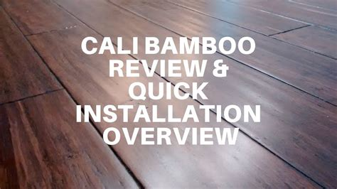 cali bamboo review  quick installation overview
