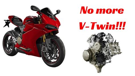 Ducati Is Ditching Their Big V-twin Engine For A V4, But