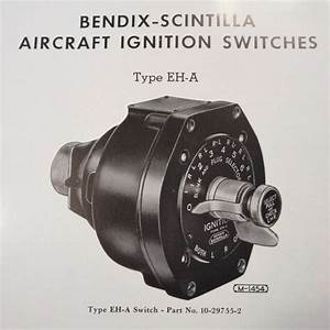 1949 Bendix Scintilla Ignition Switches Eh