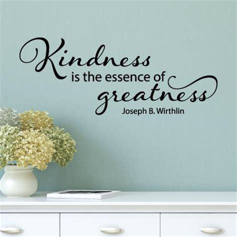 kindness  greatness wall quotes decal wallquotescom