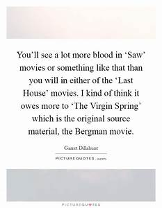Source Material... Material Movie Quotes