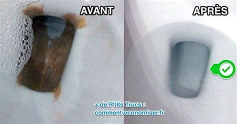 l astuce pour d 233 tartrer le fond de la cuvette des wc sans effort