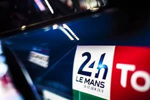 Date Des 24h Du Mans 2018 : 24h du mans horaires et dates qualifications et course de la cuv e 2018 le mag sport auto ~ Accommodationitalianriviera.info Avis de Voitures
