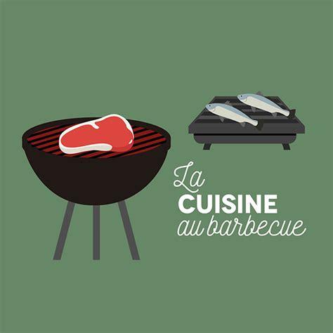 la cuisine au barbecue la cuisine au barbecue 20 mai 2017 julie andrieu