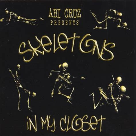 Skeletons In My Closet by Skeletons In My Closet By Abi On