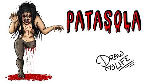 LA LEYENDA DE LA PATASOLA Draw My Life YouTube
