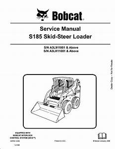Bobcat S185 Skid Steer Loader Service Repair Workshop Manual A3l911001
