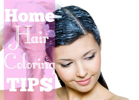 Coloring Hair At Home by Tips On How To Dye Your Hair At Home