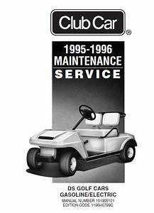 1995 1996 1997 Club Car Ds Gasoline And Electric Vehicle
