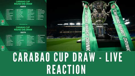 Carabao Cup Draw - Live Reaction - YouTube