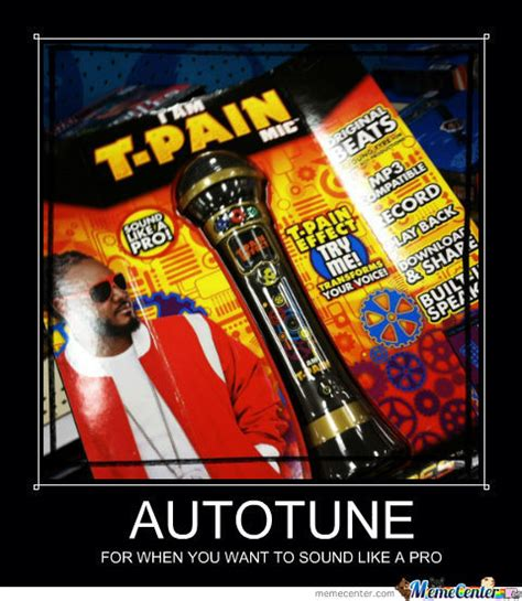 Autotune Meme - autotune by snuffyxo meme center