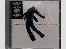 PAUL BUCHANAN Mid Air UK CD